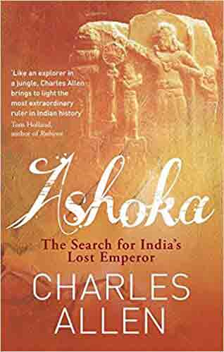 Cover image Ashoka The Search for India's Lost Emperor