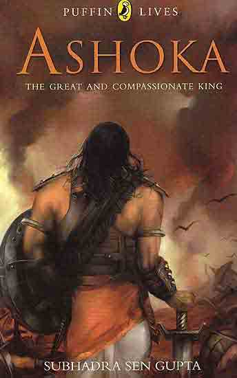 Ashoka the Great and Compassionate King book cover
