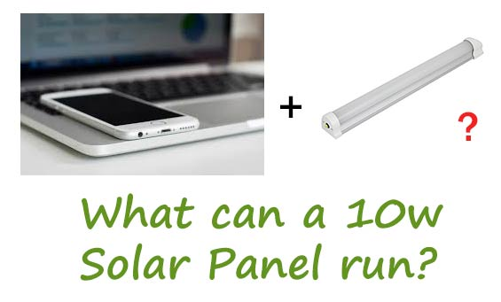 10w solar panel with battery - things it can run